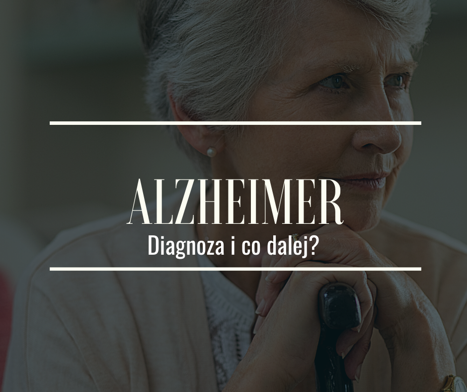 Choroba Alzheimera. Diagnoza i co dalej?